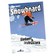 Książka Snowboard. Śladami instruktora